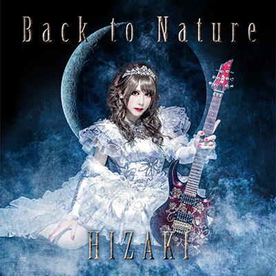 """HIZAKI new album """"Back to Nature"""" now in stores!!"""